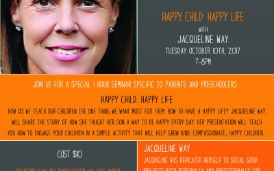 October 10th, 2017 @ 7pm – Jacqueline Way, Happy Child: Happy Life