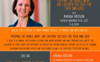 November 14th @ 7pm – Mariana Brussoni, Popping The Bubble Wrap: Are Children Too Safe For Their Own Good?