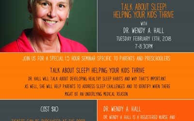 February 13th, 2018 @ 7pm – Dr. Wendy A. Hall, Talk About Sleep! Helping Your Kids Thrive