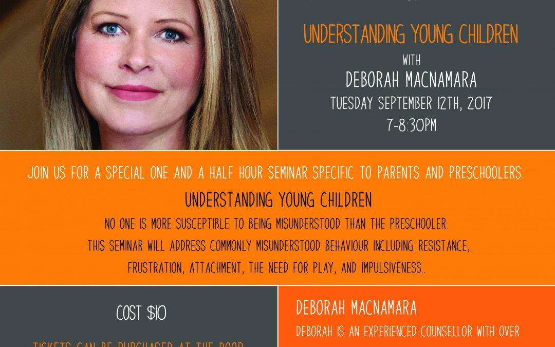 September 12th, 2017 @ 7pm – Deborah MacNamara, Understanding Young Children