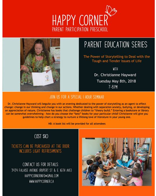 May 8th, 2018 @ 7pm – Dr. Christianne Hayward, The Power of Storytelling to Deal with the Tough and Tender Issues of Life